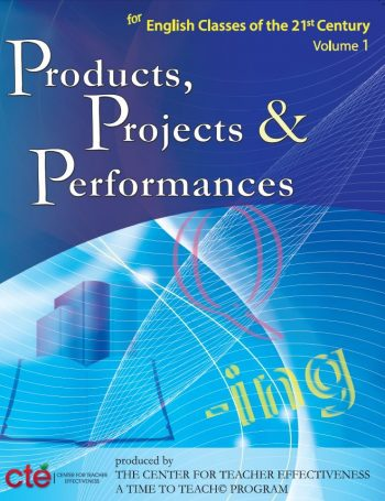 Products, Projects, And Performances For The 21st Century Ela Classroom (book) $89.95