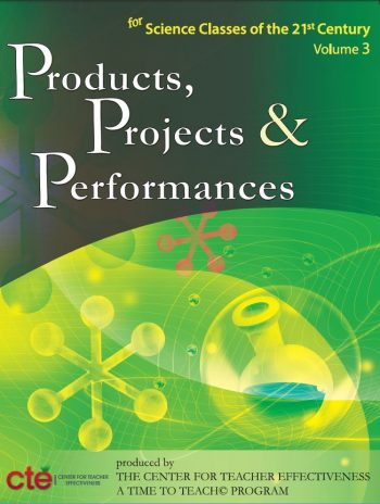 Products, Projects, And Performances For The 21st Century Science Classroom (book) $89.95