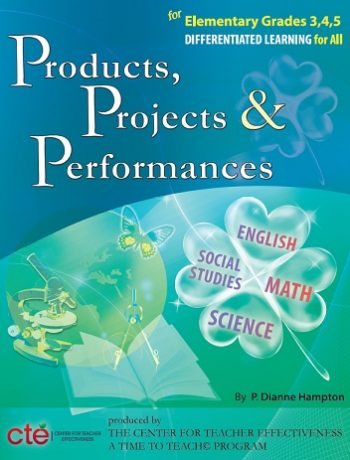 Products, Projects, And Performances For Elementary Grades 3, 4, 5, Differentiated Instruction For All (book) $89.95