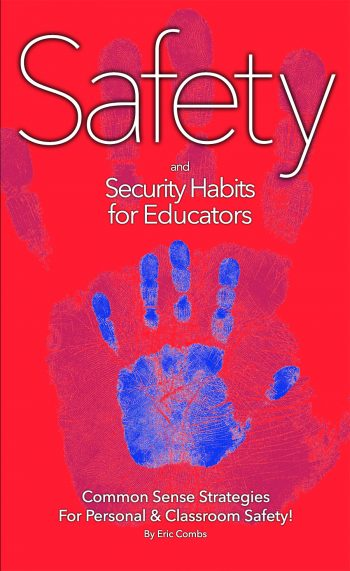 Safety And Security Habits For Educators (book) $44.95